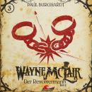 Wayne McLair, Folge 3: Der Revolvermann, Pt. 2 Audiobook