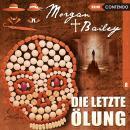 Morgan & Bailey, Folge 8: Die letzte Ölung Audiobook