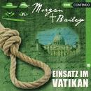 Morgan & Bailey, Folge 10: Einsatz im Vatikan Audiobook