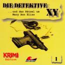 Die Detektive XY, Folge 1: ...und das Rätsel um Mary Ann Bliss Audiobook