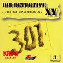 Die Detektive XY, Folge 3: ...und das Schließfach 301 Audiobook