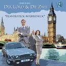 Der Lord & die Zwei, Folge 1: Filmversteck im Uhreneck Audiobook