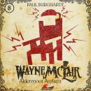 Wayne McLair, Folge 8: Aldermoor Asylum Audiobook