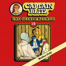 Captain Blitz und seine Freunde, Folge 19: Weißes Gold Audiobook