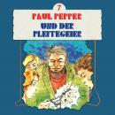 Paul Pepper, Folge 7: Paul Pepper und der Pleitegeier Audiobook