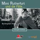 Mimi Rutherfurt, Folge 5: Buckingham Palace Audiobook