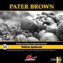 Pater Brown, Folge 55: Tödliche Apfelernte Audiobook