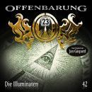 Offenbarung 23, Folge 42: Die Illuminaten Audiobook