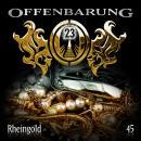 Offenbarung 23, Folge 45: Rheingold Audiobook