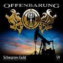 Offenbarung 23, Folge 59: Schwarzes Gold Audiobook