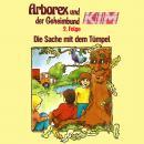 Arborex und der Geheimbund KIM, Folge 2: Die Sache mit dem Tümpel Audiobook