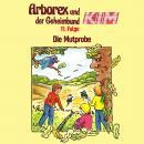 Arborex und der Geheimbund KIM, Folge 11: Die Mutprobe Audiobook