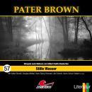 Pater Brown, Folge 57: Stille Wasser Audiobook