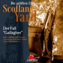 Die größten Fälle von Scotland Yard, Folge 35: Der Fall 'Gallagher' Audiobook