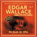 Edgar Wallace - Edgar Wallace löst den Fall, Nr. 5: Die Bande der Affen Audiobook