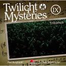 Twilight Mysteries, Die neuen Folgen, Folge 9: Tritonus Audiobook