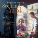 Die größten Fälle von Scotland Yard, Folge 4: Ungeboren Audiobook