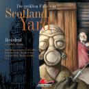 Die größten Fälle von Scotland Yard, Folge 6: Resistent Audiobook