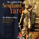 Die größten Fälle von Scotland Yard, Folge 25: Die Willsher-Affäre Audiobook