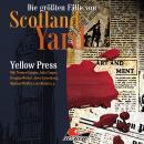 Die größten Fälle von Scotland Yard, Folge 26: Yellow Press Audiobook