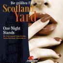 Die größten Fälle von Scotland Yard, Folge 28: One Night Stands Audiobook