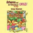 Arborex und der Geheimbund KIM, Folge 18: Aktion 'Grüner Hinterhof' Audiobook