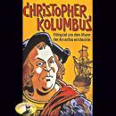 Abenteurer unserer Zeit, Christopher Kolumbus Audiobook