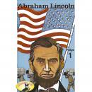 Abenteurer unserer Zeit, Abraham Lincoln, Folge 1 Audiobook