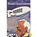 Abenteurer unserer Zeit, Roald Amundsen Audiobook