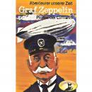 Abenteurer unserer Zeit, Graf Zeppelin Audiobook