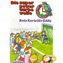 Radio Kuckuck, Rote Karte für Eddy Audiobook