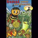 Die Abenteuer der Biene Sumsi, Folge 5: Sumsi rettet die Pfennige / Kleingeld Audiobook