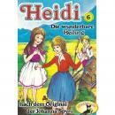 Heidi, Folge 6: Die wunderbare Heilung Audiobook