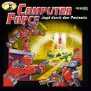 Computer Force, Folge 2: Jagd durch das Postnetz Audiobook