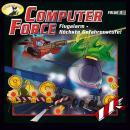 Computer Force, Folge 3: Flugalarm - Höchste Gefahrenstufe! Audiobook