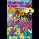 Sindbad und Klein-Aladin, Folge 2: Der Vogel Nimmersatt Audiobook
