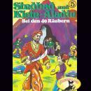 Sindbad und Klein-Aladin, Folge 5: Bei den 40 Räubern Audiobook