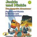 Jackie und Nickie - Das doppelte Abenteuer, Original Version, Folge 2: Jackie und Nickie in Ferien m Audiobook
