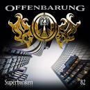 Offenbarung 23, Folge 82: Superbanken Audiobook