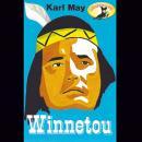 Karl May, Winnetou (gekürzte Fassung) Audiobook