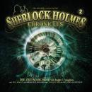 Sherlock Holmes Chronicles, Folge 2: Die Zeitmaschine Audiobook