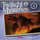 Twilight Mysteries, Die neuen Folgen, Folge 10: Hades Audiobook