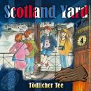 Scotland Yard, Folge 4: Tödlicher Tee Audiobook