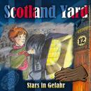 Scotland Yard, Folge 12: Stars in Gefahr Audiobook