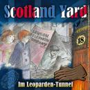 Scotland Yard, Folge 18: Im Leoparden-Tunnel Audiobook