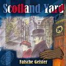 Scotland Yard, Folge 19: Falsche Geister Audiobook