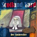 Scotland Yard, Folge 23: Der Ausbrecher Audiobook