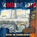 Scotland Yard, Folge 24: Terror im Atomkraftwerk Audiobook