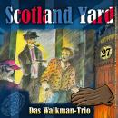 Scotland Yard, Folge 27: Das Walkman-Trio Audiobook