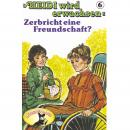 Heidi, Heidi wird erwachsen, Folge 6: Zerbricht eine Freundschaft? Audiobook